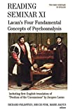 """Reading Seminar XI : Lacan's Four fundamental concepts of psychoanalysis : including the first English translation of """"Position of the unconscious"""" by Jacques Lacan / edited by Richard Feldstein, Bruce Fink, Maire Jaanus"""