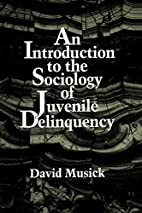 An Introduction to the Sociology of Juvenile…