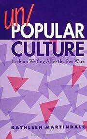 Un/Popular Culture: Lesbian Writing After…