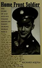 Home Front Soldier: The Story of a Gi and…