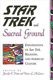 Star Trek and sacred ground : explorations…