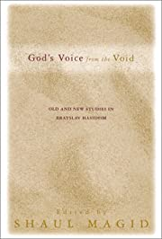 God's Voice from the Void: Old and New…