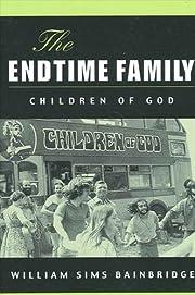 The endtime family : Children of God af…