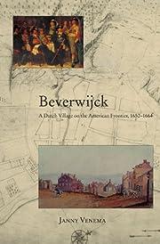 Beverwijck: A Dutch Village on the American…