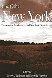The other New York : the American Revolution…