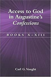 Access to God in Augustine's Confessions:…