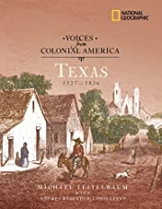 Voices from Colonial America: Texas…