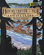 How We Crossed The West: The Adventures Of…