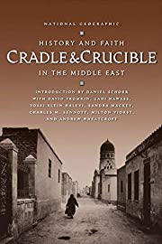 Cradle and Crucible : History and Faith in…