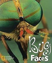 Bug faces av Darlyne Murawski