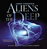 James Cameron's aliens of the deep / Joseph MacInnis ; introduction by James Cameron