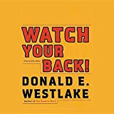Watch your back / Donald E. Westlake ; read by William Dufris