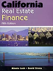 California Real Estate Finance af Minnie…