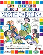 My First Book About North Carolina (The…
