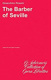 The Barber of Seville (Original Text and…