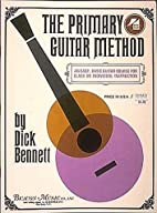 Primary Guitar Method - Book 4 by Dick…
