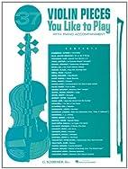 37 Violin Pieces You Like to Play: Violin…