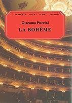 La bohème [vocal score] by Giacomo Puccini