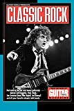 Guitar world presents classic rock : rockers' delight : portraits of the hot and heavy guitarists behind Led Zeppelin, Pink Floyd, the Grateful Dead, the Eagles, the Doors, and all your favorite classic rock bands : from the pages of Guitar world magazine / edited by Jeff Kitts, Brad Tolinski, and Harold Steinblatt