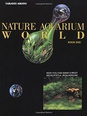 Nature Aquarium World: Book 1 (Natural…