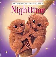 Nighttime (Usborne Life-The-Flap Book) af…