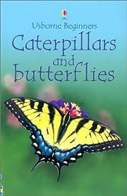 Caterpillars and Butterflies (Usborne…