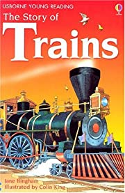 The Story of Trains (Young Reading Series,…