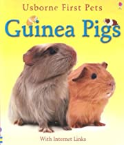 Guinea Pigs (First Pets) por Laura Howell