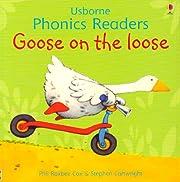 Goose on The Loose (Usborne Phonics Readers)…