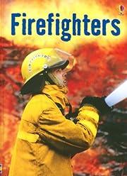Firefighters (Usborne Beginners, Level 1)…