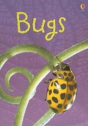 Bugs (Usborne Beginners) por Lucy Bowman