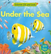 Under the Sea (Usborne Lift and Look Board…
