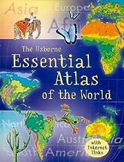 Essential Atlas of the World (Usborne…