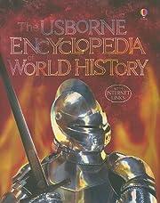 The Usborne Encyclopedia of World History…