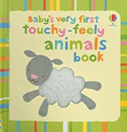 Baby's Very First Touchy-Feely Animals Book…