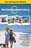 The Lonely Planet Story - Tony and Maureen Wheeler
