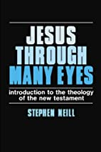 Jesus through many eyes : introduction to…