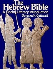 The Hebrew Bible: A Socio-Literary…