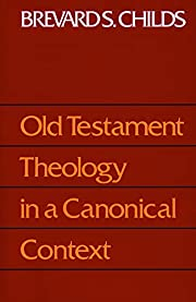 Old Testament theology in a canonical…