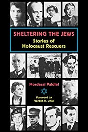 Sheltering the Jews : Stories of Holocaust…