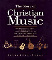 The story of Christian music : from…