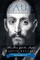 Paul: The Man and the Myth by Calvin J.…