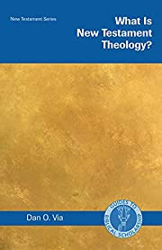 What Is New Testament Theology? (Guides to…