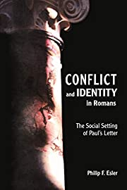 Conflict and Identity in Romans: The Social…