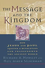 The Message and the Kingdom: How Jesus and…
