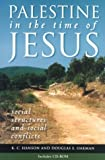Palestine in the time of Jesus : social structures and social conflicts / K.C. Hanson and Douglas E. Oakman