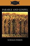 Parable and Gospel / Norman Perrin ; edited by K.C. Hanson