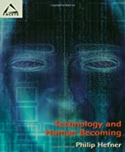 Technology Human Becoming (Facets) av Philip…