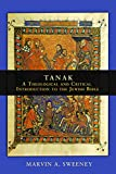 Tanak: A Theological and Critical Introduction to the Jewish Bible book cover