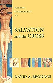 Fortress Introduction to Salvation and the…